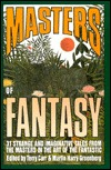 Masters of Fantasy: 31 Strange and Imaginative Tales from the Masters in the Art of The...