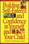 Building Self-Esteem and Confidence in Yourself and Your Child
