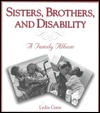 Sisters, Brothers, and Disability: Family Album