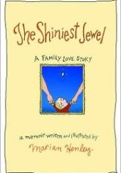The Shiniest Jewel: A Family Love Story Pdf Book