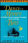 Dance of the Money Bees: A Professional Speaks Frankly on Investing