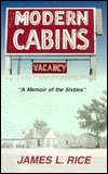 Modern cabins: A memoir of the sixties