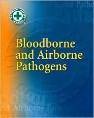 Bloodborne and Airborne Pathogens
