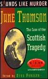 The Case of the Scottish Tragedy: Sounds Like Murder, Vol. I