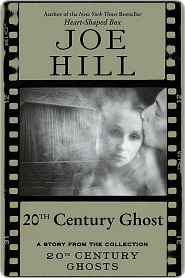 20th Century Ghost: A Story from the Collection 20th Century Ghosts