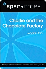 Charlie and the Chocolate Factory (SparkNotes Literature Guide Series)
