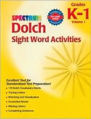 Dolch Sight Word Activities: Grade K-1, Volume 1