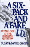 Six Pack and Fake Id