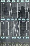 Dark Crimes 2: Modern Masters of Noir