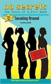 Sneaking Around (No Secrets : the Story of a Girl Band, #2)