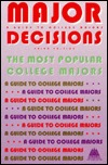 Major Decisions: A Guide to College Majors