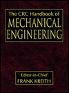 The CRC Handbook of Mechanical Engineering