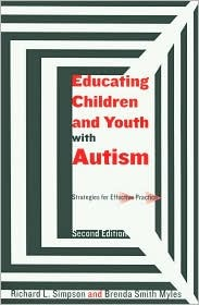 Educating Children and Youth with Autism: Strategies for Effective Practice