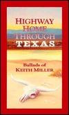 Highway Home Through Texas: Ballads