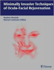 Minimally Invasive Techniques of Oculofacial Rejuvenation