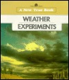 Weather Experiments (New True Books)