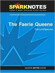 The Faerie Queen (SparkNotes Literature Guide Series)