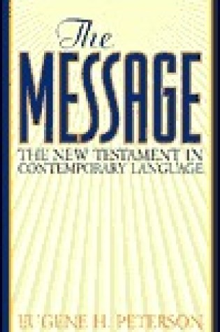 The Message: The New Testament in Contemporary Language Book Pdf ePub