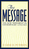 The Message: The New Testament in Contemporary Language