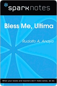 Bless Me, Ultima (SparkNotes Literature Guide Series)