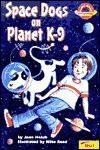 Space Dogs on Planet K-9