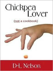 Chickpea Lover (Not a Cookbook)