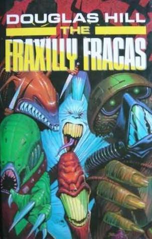 The Fraxilly Fracas (Del Curb, Cosmic Courier, #1)