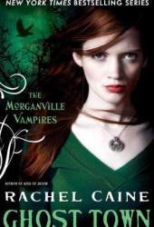Ghost Town (The Morganville Vampires, #9)