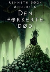 Den Forkerte Død (Den Store Djævlekrig, 3) Pdf Book