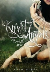 Book of Love (Knight Angels, #1) Pdf Book
