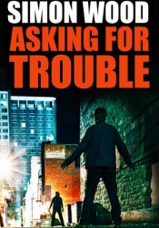 Asking for Trouble Pdf Book