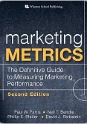 Marketing Metrics: The Definitive Guide to Measuring Marketing Performance Pdf Book