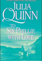 To Sir Phillip, With Love (Bridgertons, #5) Pdf Book