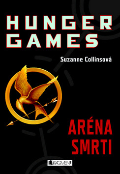 Aréna smrti (Hunger Games, #1)