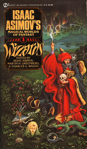 Wizards: Isaac Asimov's Magical Worlds of Fantasy 1