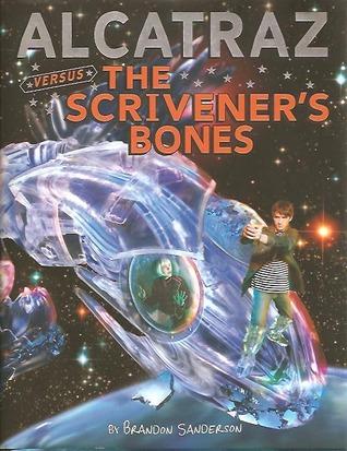 Alcatraz Versus the Scrivener's Bones (Alcatraz, #2)