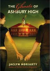The Ghosts of Ashbury High (Ashbury/Brookfield, #4) Pdf Book