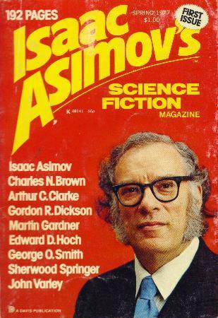 Isaac Asimov's Science Fiction Magazine, Spring 1977 (Asimov's Science Fiction, #1)