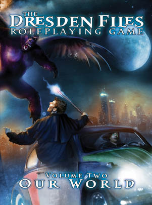 Our World (The Dresden Files Roleplaying Game, #2)
