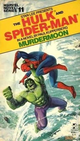 The Hulk/Spider-Man: Murdermoon (Marvel Novel #11)