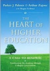 The Heart of Higher Education: A Call to Renewal Pdf Book