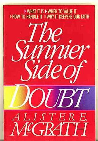 The Sunnier Side Of Doubt