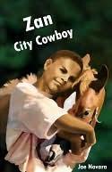 Zan, City Cowboy
