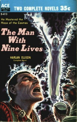 The Man with Nine Lives; A Touch of Infinity