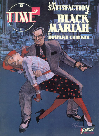 Time²: The Satisfaction of Black Mariah (Time², #2)