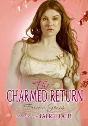 The Charmed Return (Faerie Path, #6) Pdf Book