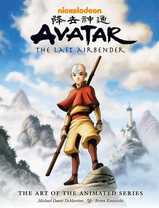Avatar The Last Airbender: The Art of the Animated Series