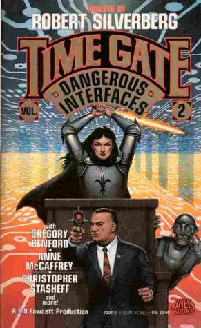 Dangerous Interfaces (Time Gate, #2)