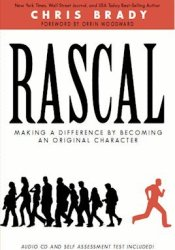 Rascal: Making a Difference by Becoming an Original Character Pdf Book