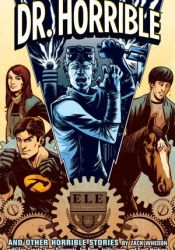 Dr. Horrible and Other Horrible Stories Pdf Book